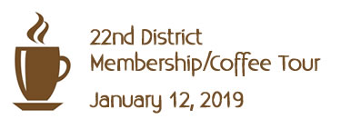 22nd District Membership Coffee Tour, January 12 2019